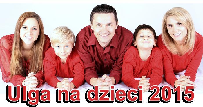 Ulga na dzieci 2015